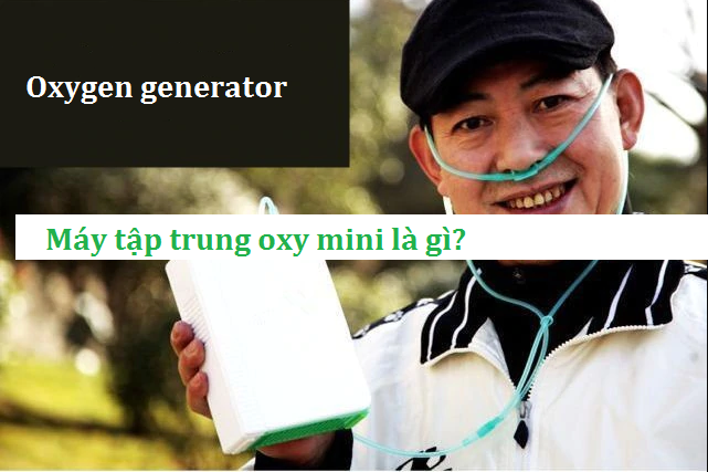 may tap trung oxy mini may tao oxy