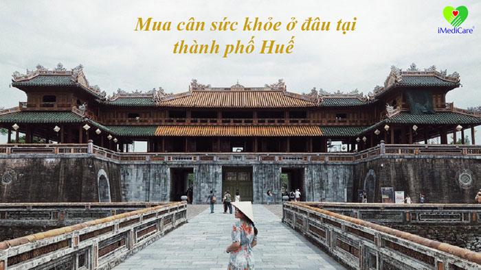 mua-can-suc-khoe-o-dau-tai-thanh-pho-hue
